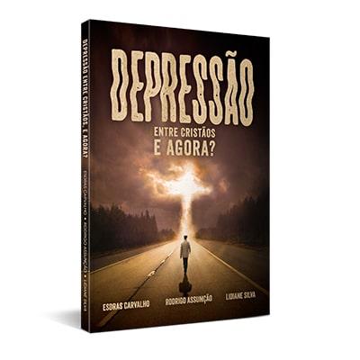 Depressão entre Cristãos, e Agora?