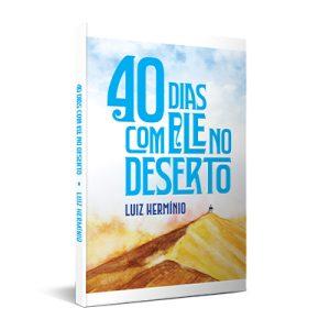 40 Dias com Ele no Deserto