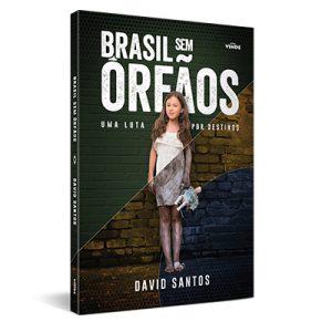 Brasil sem Órfãos - Uma Luta por Destinos